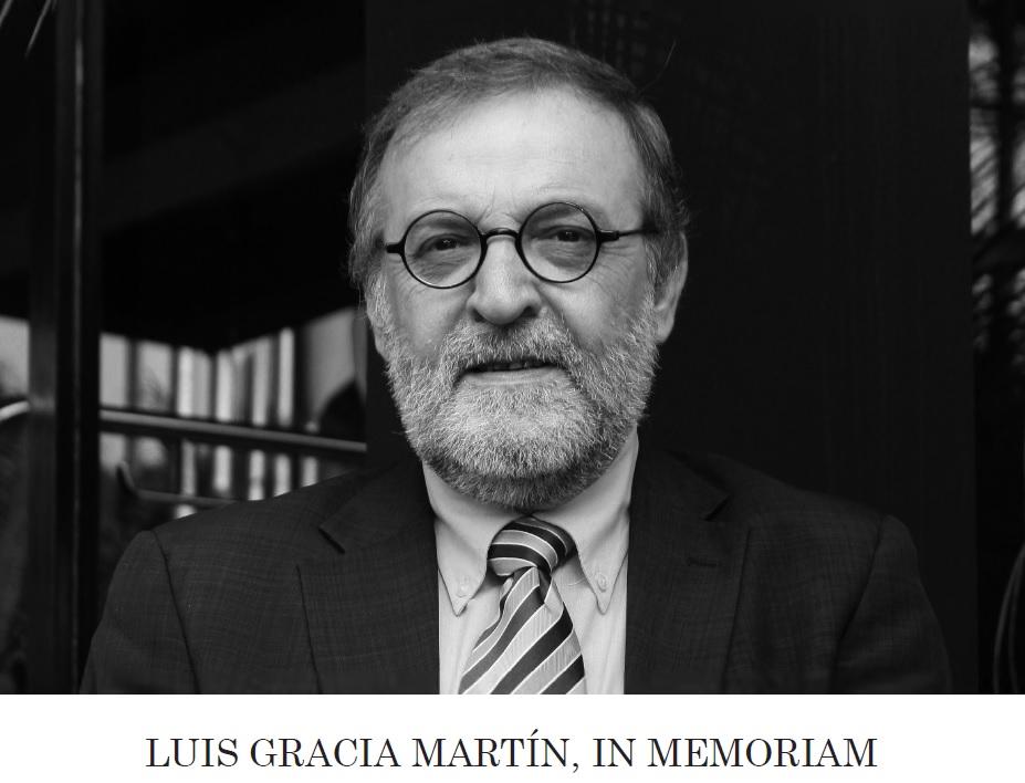 LUIS GRACIA MARTÍN, IN MEMORIAM